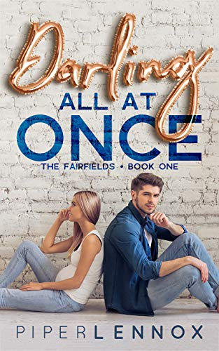 Book Cover of Darling, All at Once (The Fairfields Book 1)