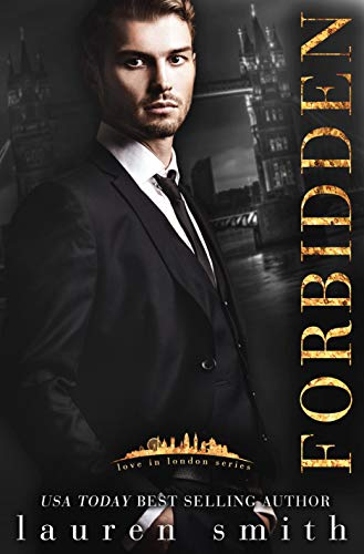 Book Cover of Forbidden (Love in London Book 1)