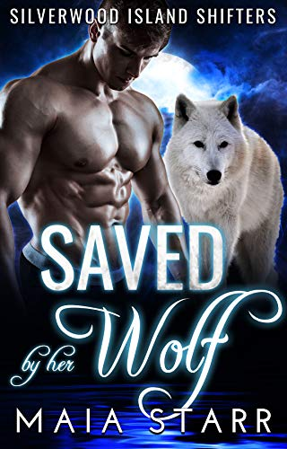 Book Cover of Saved By Her Wolf (Silverwood Island Shifters)