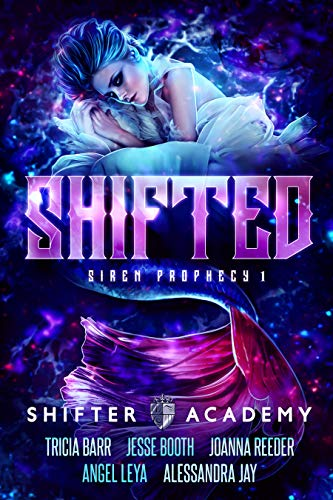 Book Cover of Shifted: Siren Prophecy 1 (Shifter Academy)