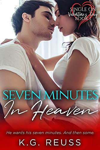 Book Cover of Seven Minutes in Heaven (Single on Valentine's Day Book 1)