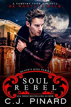 Book Cover of Soul Rebel (Death's Kiss Book 1)