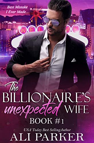 Book Cover of The Billionaire's Unexpected Wife #1