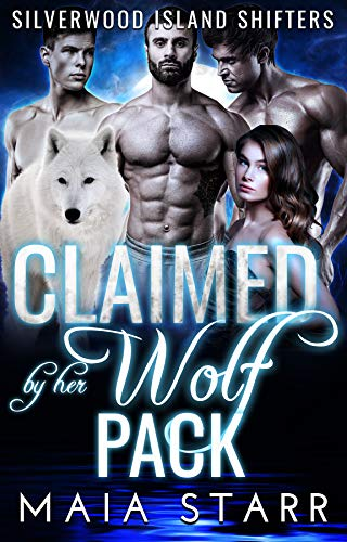 Book Cover of Claimed By Her Wolf Pack (Silverwood Island Shifters)