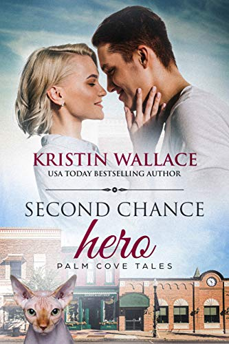 Book Cover of Second Chance Hero: Palm Cove Tales