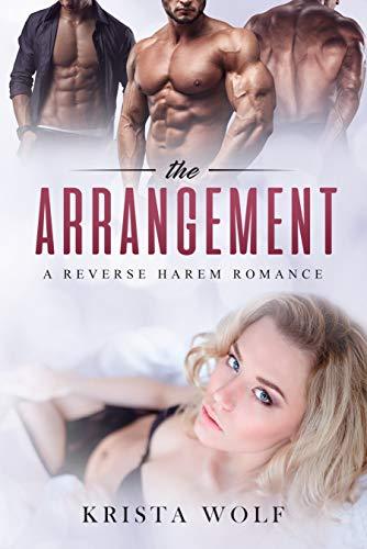 Book Cover of The Arrangement - A Reverse Harem Romance