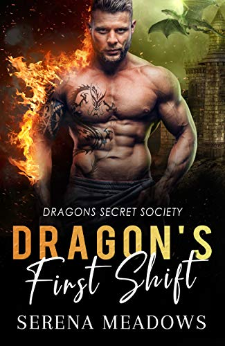 Book Cover of Dragon's First Shift: (Dragons Secret Society)