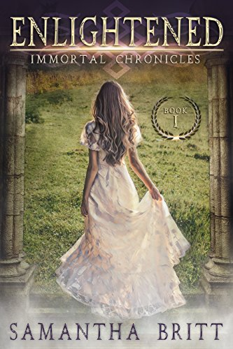 Book Cover of Enlightened (Immortal Chronicles Book 1)