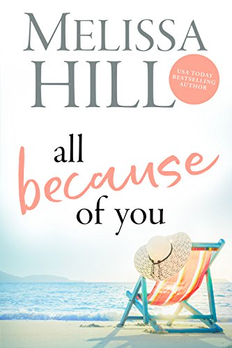 Book Cover of All Because of You (Lakeview Contemporary Romance Book 2)