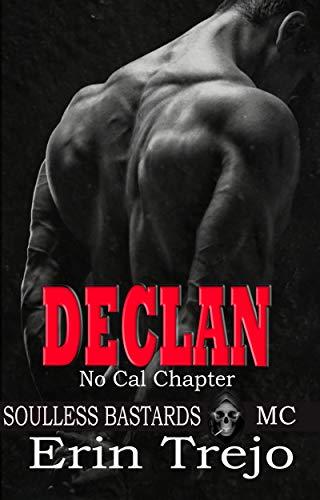 Book Cover of Declan: Soulless Bastards Mc No Cal Book 1