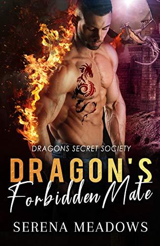 Book Cover of Dragon's Forbidden Mate: (Dragons Secret Society)
