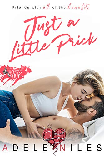 Book Cover of Just a Little Prick (No Regrets Ink Book 1)