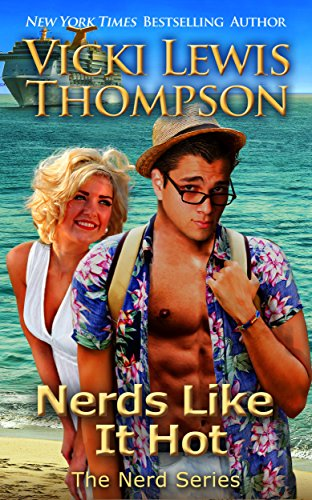 Book Cover of Nerds Like It Hot (The Nerd Series Book 6)