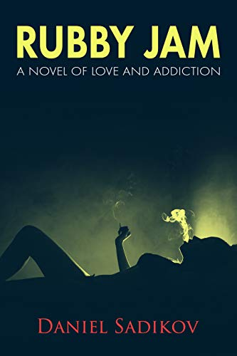Book Cover of Rubby Jam: A Novel of Love and Addiction