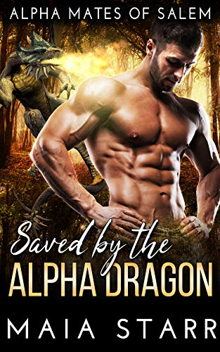 Book Cover of Saved By The Alpha Dragon (Alpha Mates Of Salem)