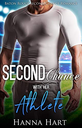 Book Cover of Second Chance With Her Athlete (Baton Rouge Second Chance Romance)