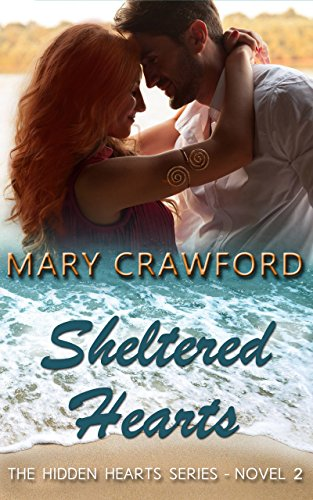 Book Cover of Sheltered Hearts (A Hidden Hearts Novel Book 2)