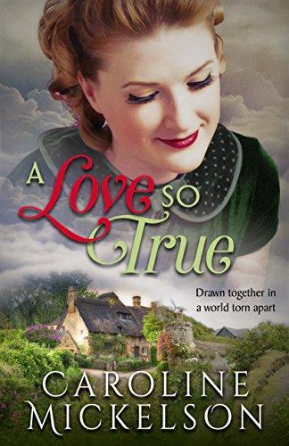 Book Cover of A Love so True: A World War II Sweet Historical Romance