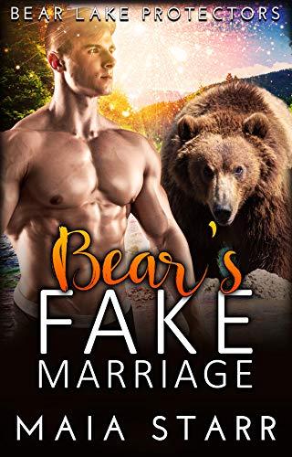 Book Cover of Bear's Fake Marriage (Bear Lake Protectors)