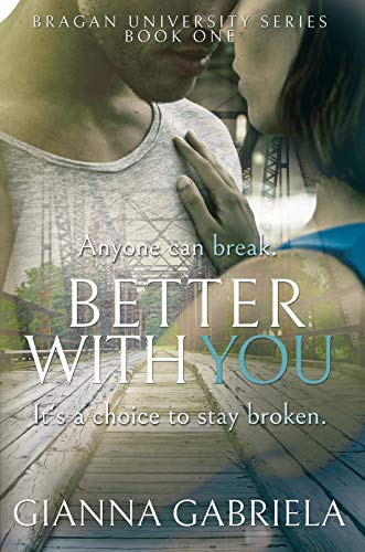 Book Cover of Better With You (Bragan University Series Book 1)
