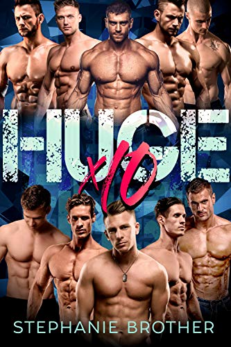 Book Cover of HUGE X10: A MEGA MENAGE REVERSE HAREM ROMANCE