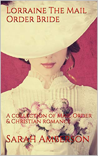 Book Cover of Lorraine The Mail Order Bride
