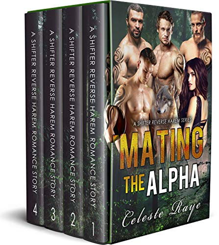 Book Cover of Mating The Alpha: (A Shifter Reverse Harem Series)