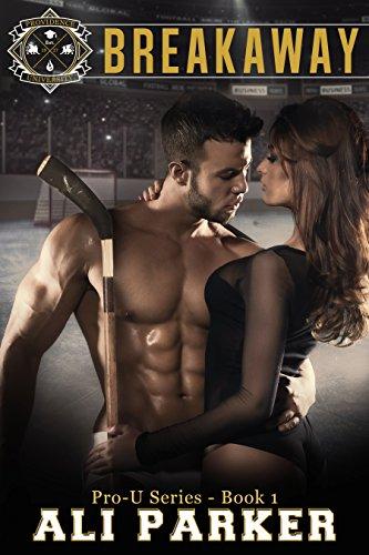 Book Cover of Breakaway: (A New Adult Sports Romance) (Pro-U Book 1)