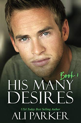 Book Cover of His Many Desires Book 1