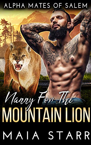 Book Cover of Nanny For The Mountain Lion (Alpha Mates Of Salem)