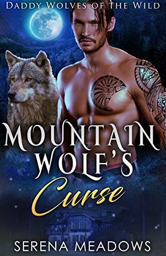 Book Cover of Mountain Wolf's Curse: Daddy Wolves of the Wild