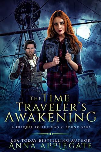 Book Cover of The Time Traveler's Awakening (Prequel to the Magic Bound Saga)