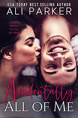 Book Cover of Accidentally All Of Me