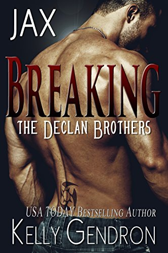 Book Cover of JAX (Breaking the Declan Brothers, #1)