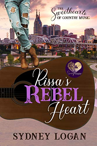 Book Cover of Rissa's Rebel Heart (The Sweethearts of Country Music Book 1)