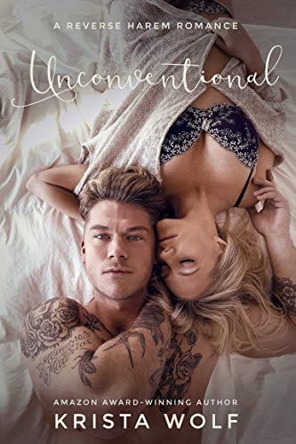 Book Cover of Unconventional - A Reverse Harem Romance