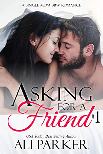 Book Cover of Asking For A Friend Book 1