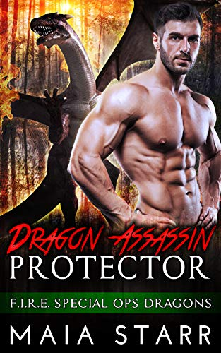 Book Cover of Dragon Assassin Protector (F.I.R.E. Special Ops Dragons)