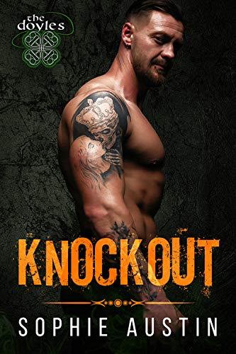 Book Cover of Knockout: The Doyles (The Doyles: A Dark Boston Irish Mafia Romance Book 1)