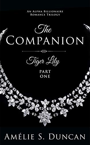 Book Cover of Tiger Lily: The Companion (Tiger Lily Trilogy Book 1)