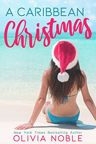 Book Cover of A Caribbean Christmas (Love Under the Sun: A Holiday Romance Book 1)