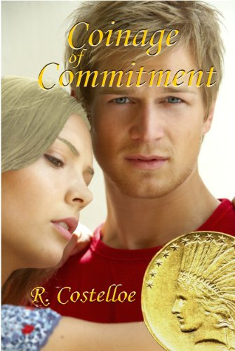 Book Cover of Coinage of Commitment: A One-of-a-Kind Love Story