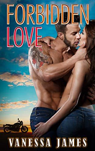 Book Cover of Forbidden Love (Book 1): An Insta Love Biker Bad Boy Romance Book 1 (Forbidden Series)