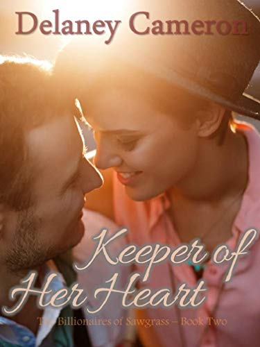 Book Cover of Keeper of Her Heart: A Clean Billionaire Romance (The Billionaires of Sawgrass Book 2)