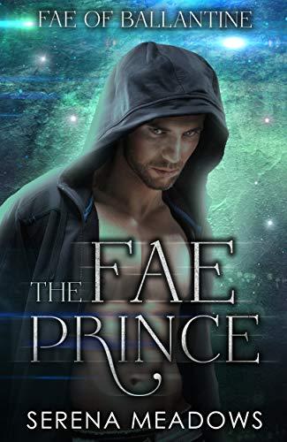 Book Cover of The Fae Prince: (Fae of Ballantine)