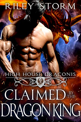Book Cover of Claimed by the Dragon King, High House Draconis #5