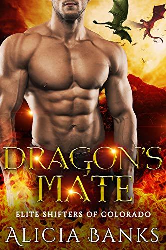 Book Cover of Dragon's Mate (Elite Shifters of Colorado Book 1)
