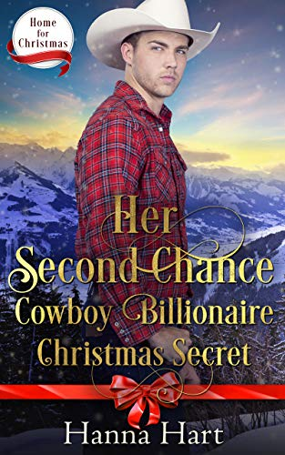 Book Cover of Her Second Chance Cowboy Billionaire Christmas Secret