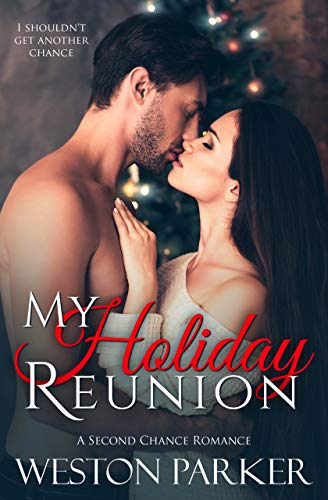 Book Cover of My Holiday Reunion: A Second Chance Holiday Romance