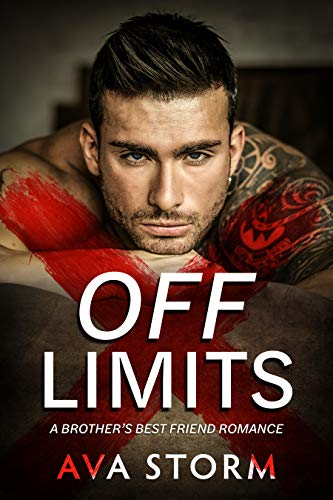 Book Cover of Off-Limits: A Brother's Best Friend Romance